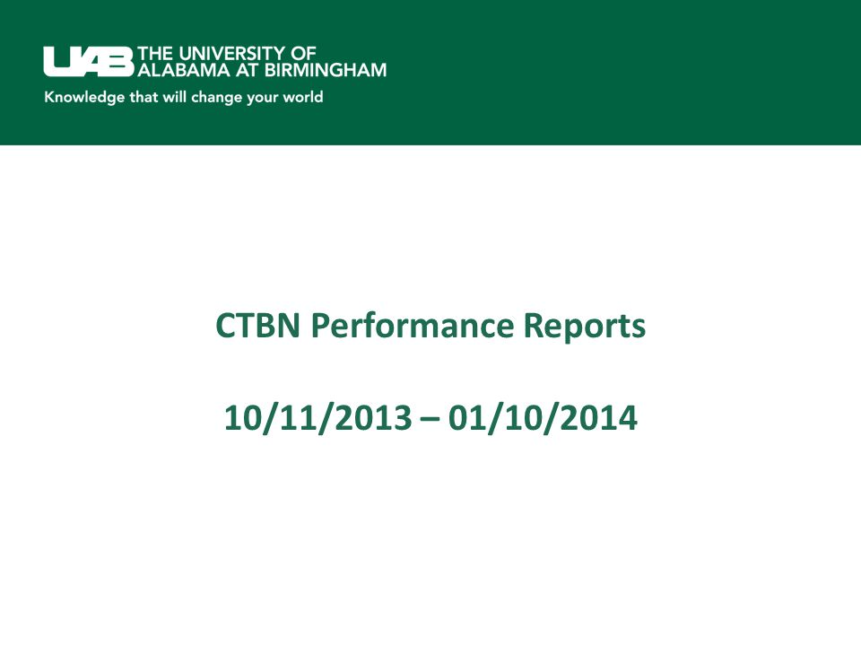 CTBN Performance Reports 10/11/2013 – 01/10/2014