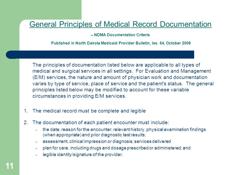 General Principles of Medical Record Documentation – NDMA Documentation Criteria Published in North Dakota Medicaid Provider Bulletin, Iss.