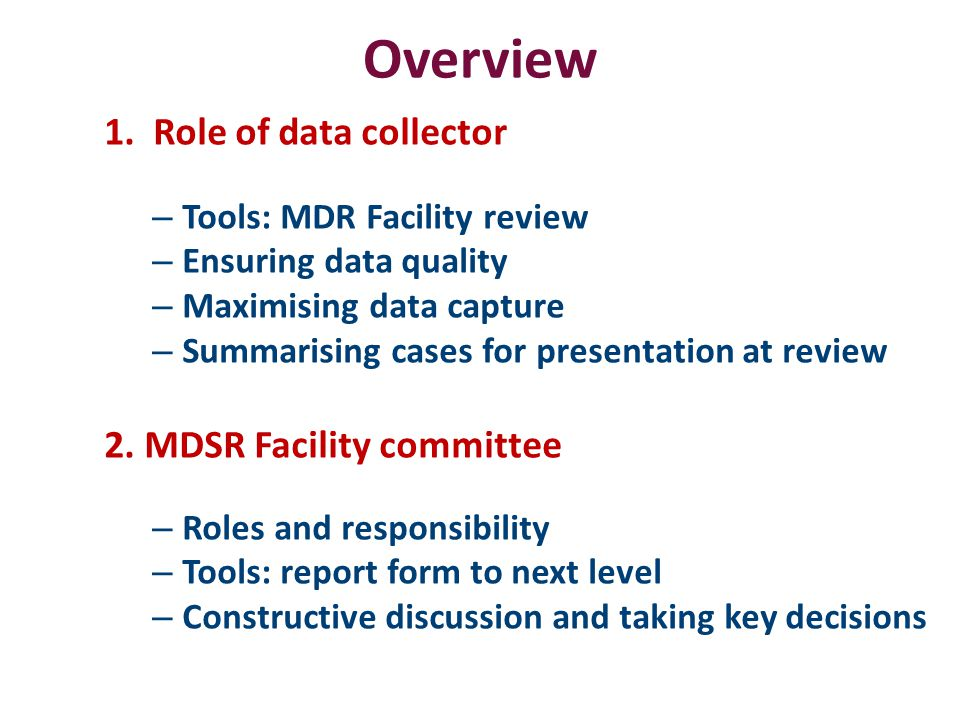 Committee discussion Five key decisions 1.Cause of death 2.Death classification Direct/indirect/incidental 3.Relevant delays 4.Preventability Lessons learnt are applied to prevent further deaths 5.Actions