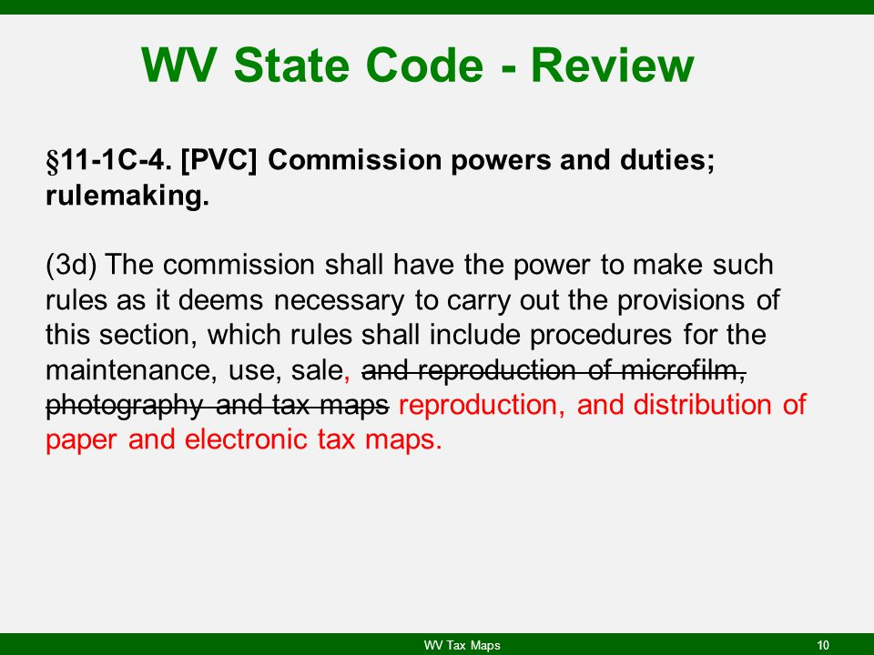 WV State Code - Review §11-1C-4.[PVC] Commission powers and duties; rulemaking.