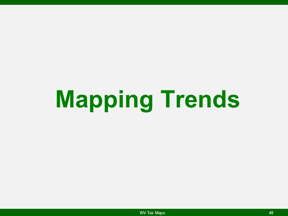 Mapping Trends WV Tax Maps48