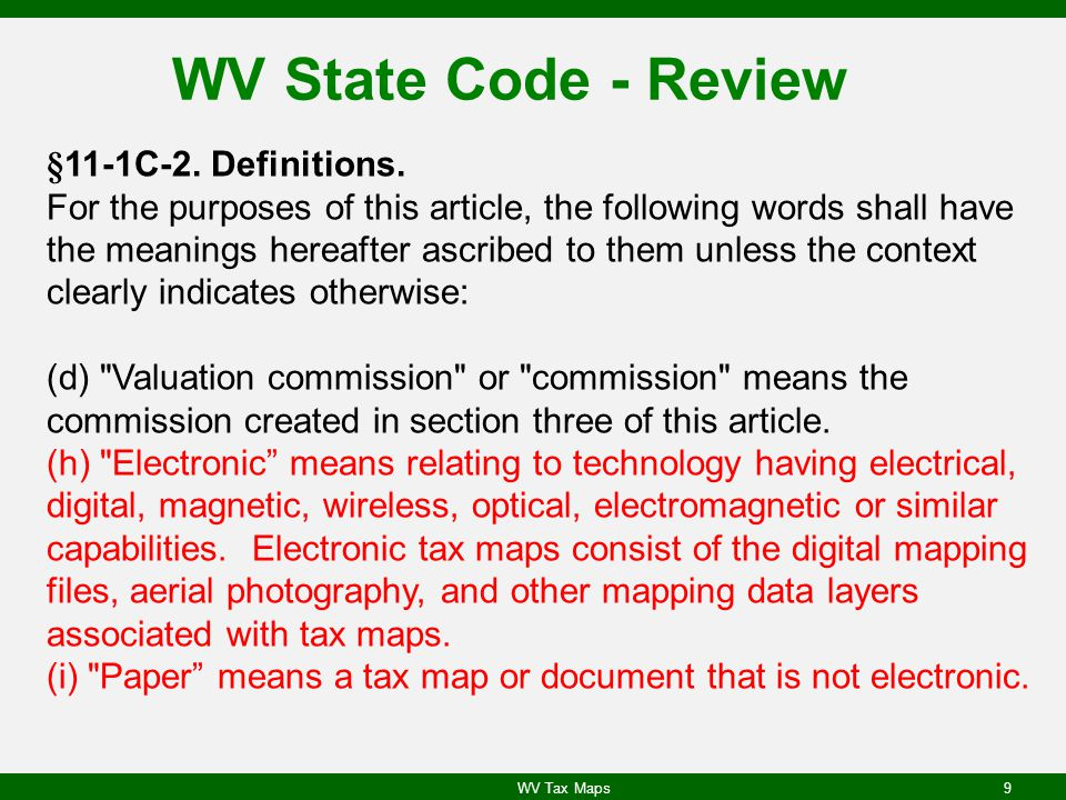 WV State Code - Review §11-1C-2.Definitions.