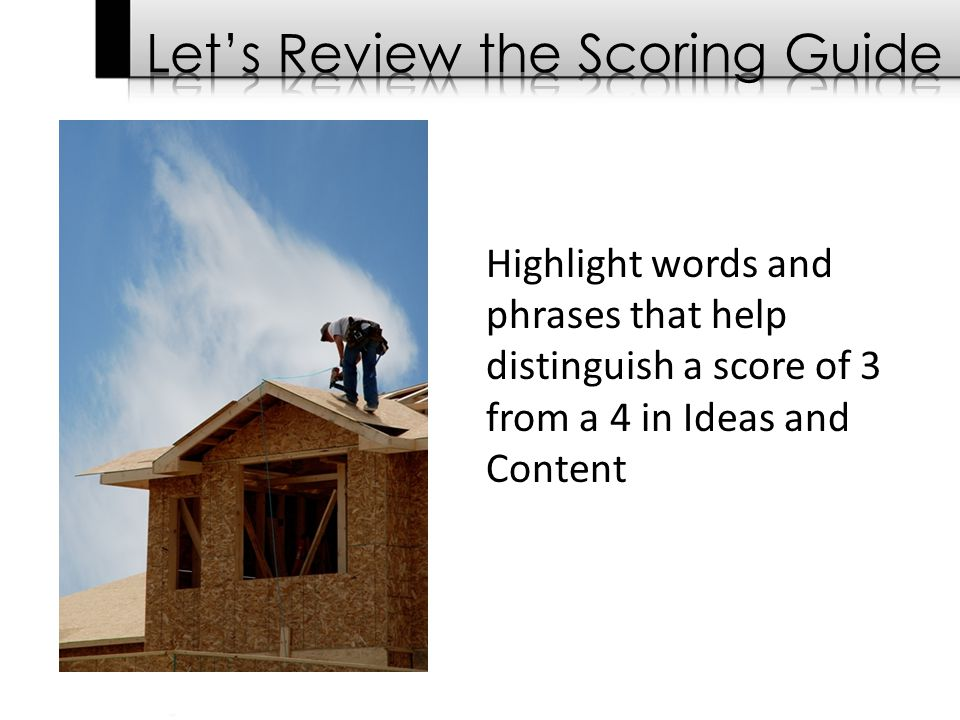 Highlight words and phrases that help distinguish a score of 3 from a 4 in Ideas and Content