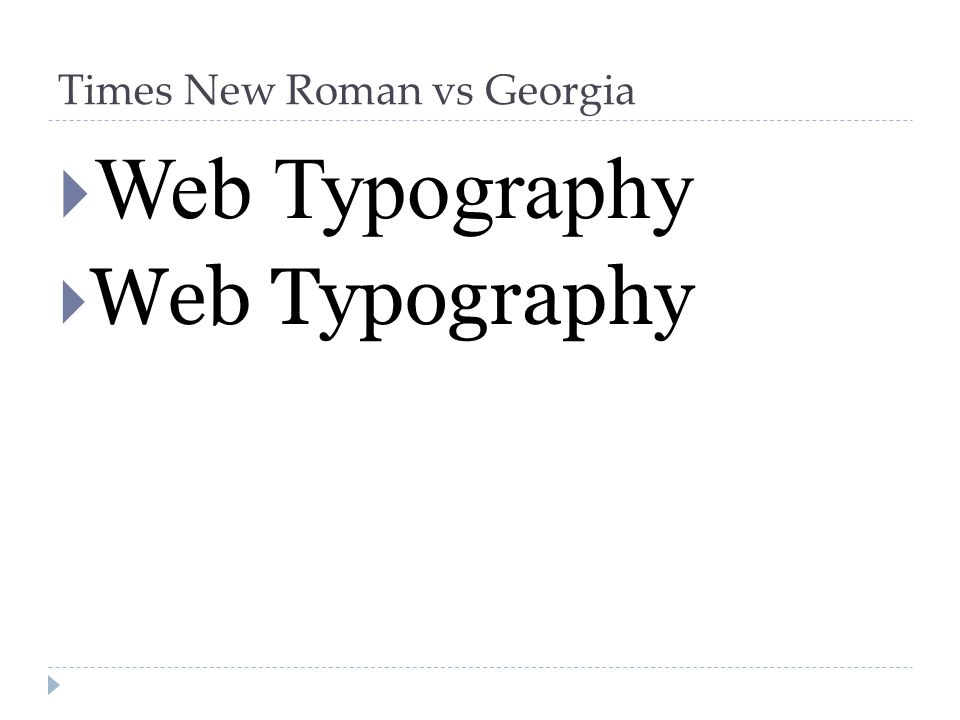 Times New Roman vs Georgia  Web Typography