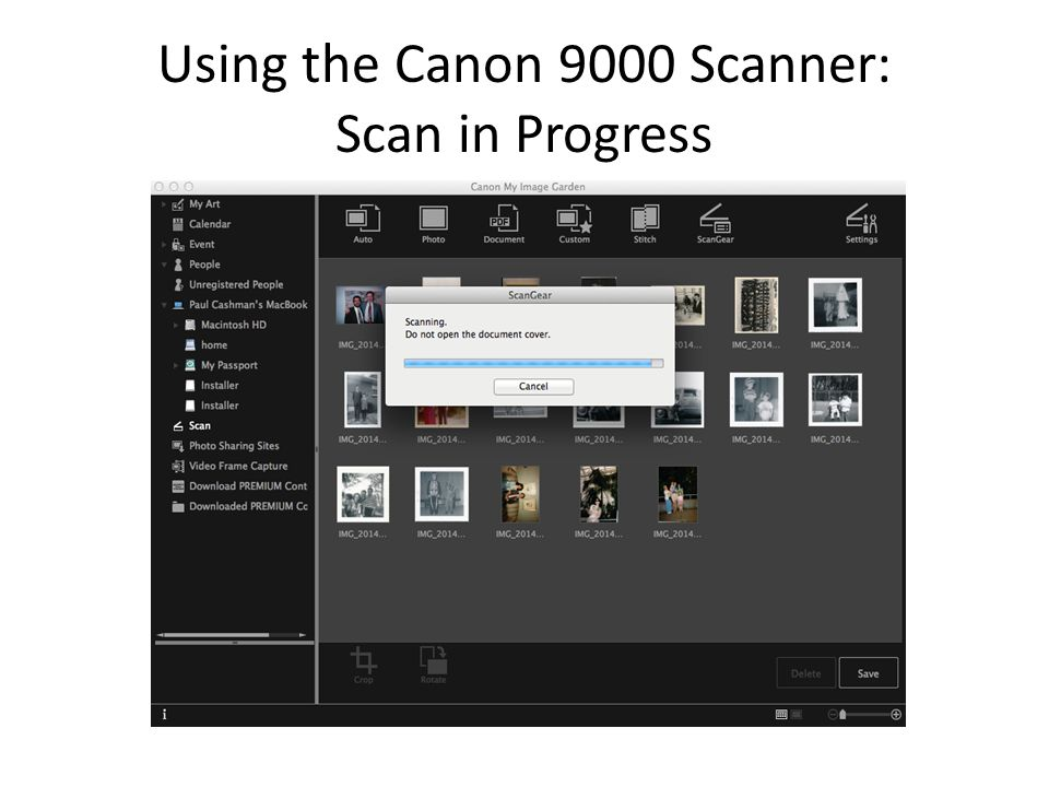 Using the Canon 9000 Scanner: Scan in Progress