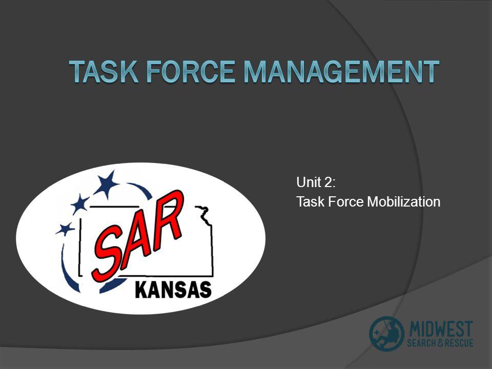 Unit 2: Task Force Mobilization