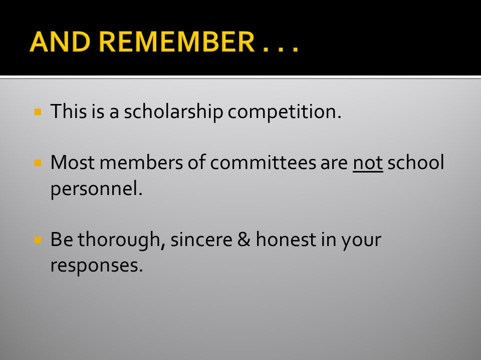  This is a scholarship competition.  Most members of committees are not school personnel.