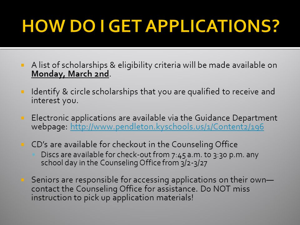 Applications and Related Information Due: FRIDAY, MARCH 27TH Turn in to the Counseling Office no later than 4:00 p.m.