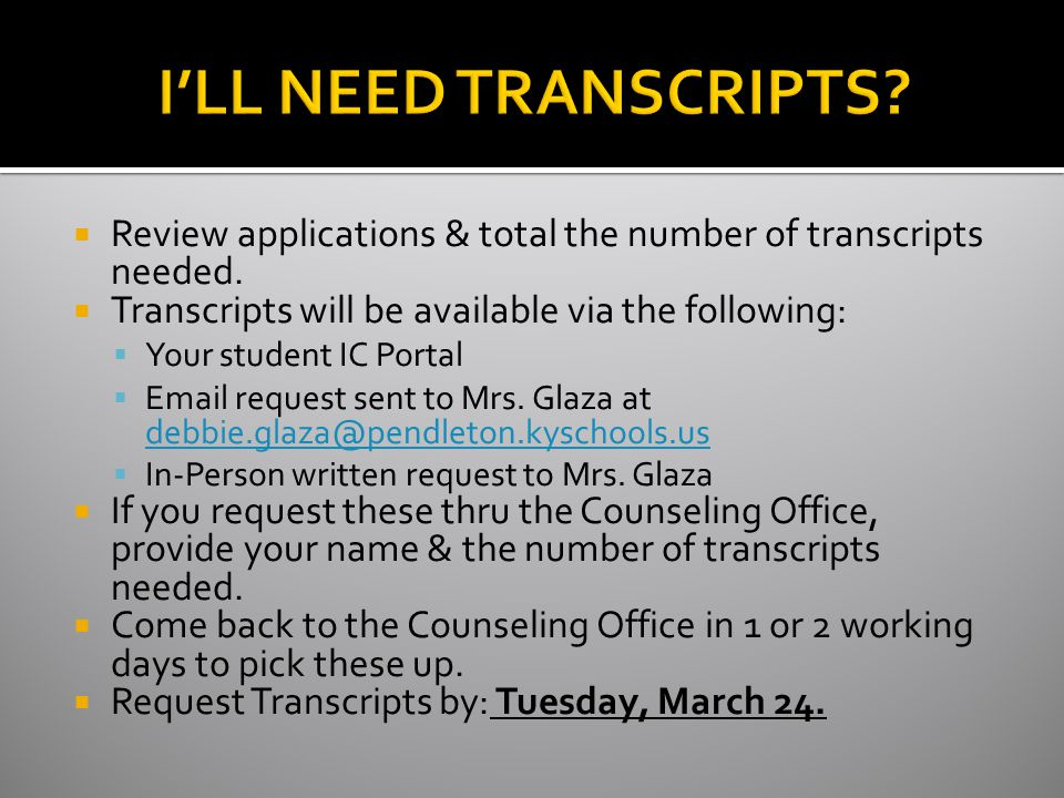  Review applications & total the number of transcripts needed.