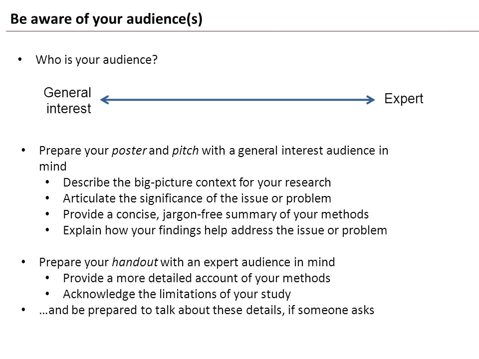 Craft a focused, coherent story about your project A simple, coherent story will be easier for your audience to understand, respond to, and remember Ask: What do I most want my audience to learn about my project.