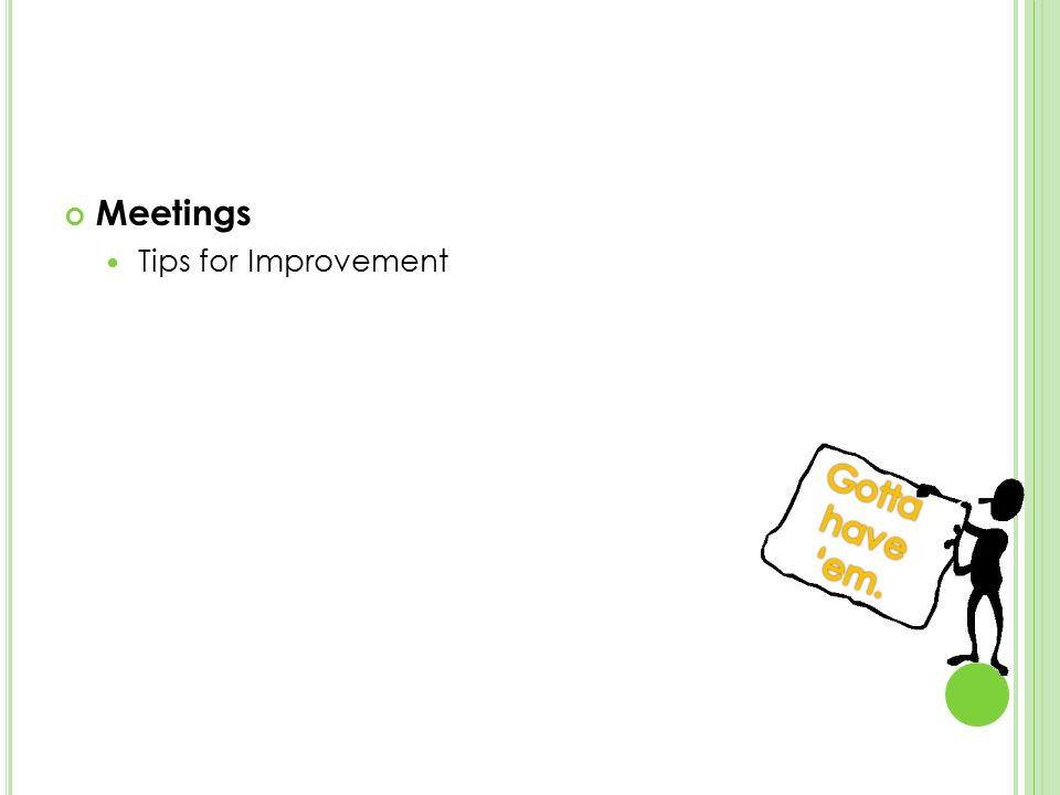 Meetings Tips for Improvement