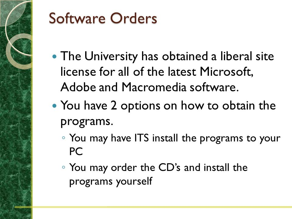 Software Orders Central Receiving & Stores will send ITS Help Desk a copy of the Stores Requisition/Invoice. ITS will install the software. Each compu