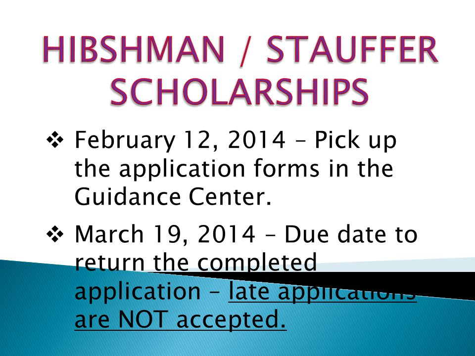  February 12, 2014 – Pick up the application forms in the Guidance Center.