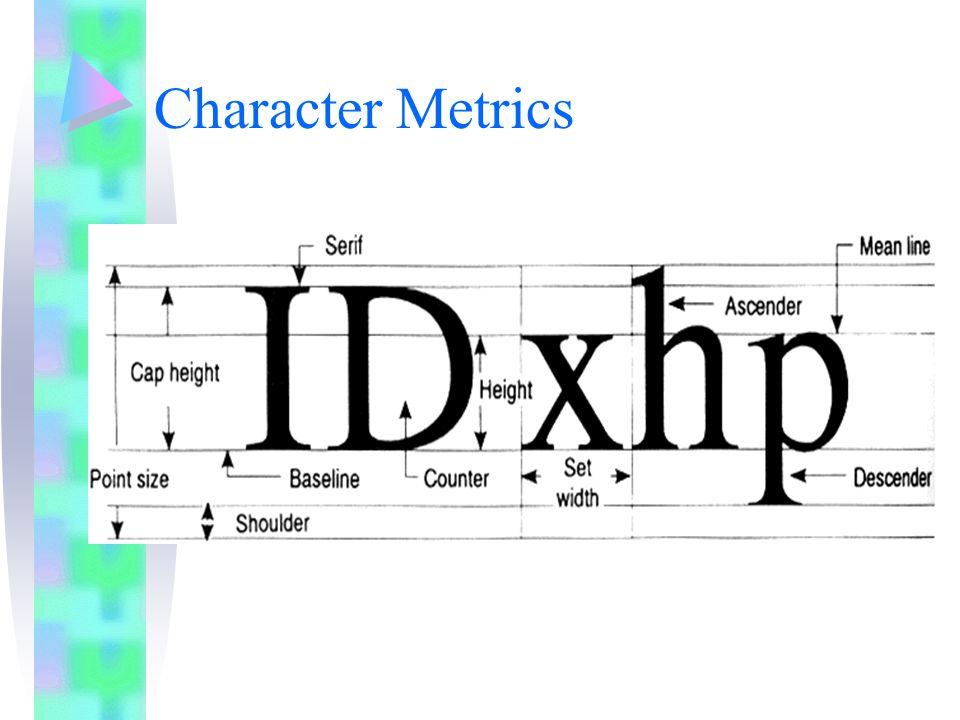 Character Metrics
