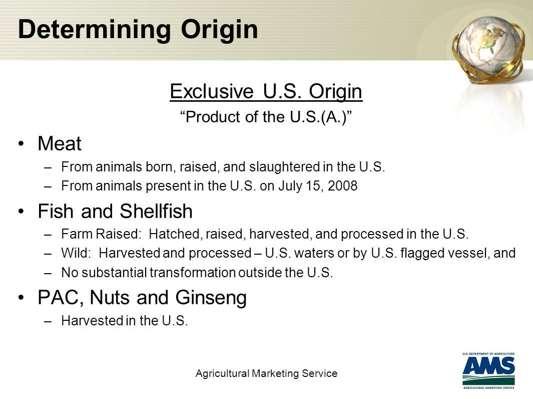 Determining Origin Exclusive U.S.
