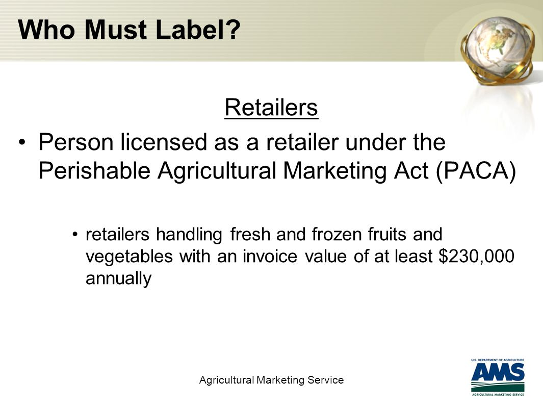 Notification and Labeling Agricultural Marketing Service