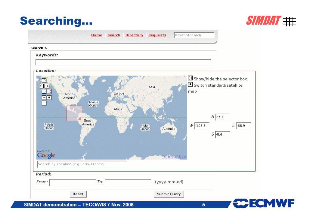 5 SIMDAT SIMDAT demonstration – TECO/WIS 7 Nov. 2006 Searching…