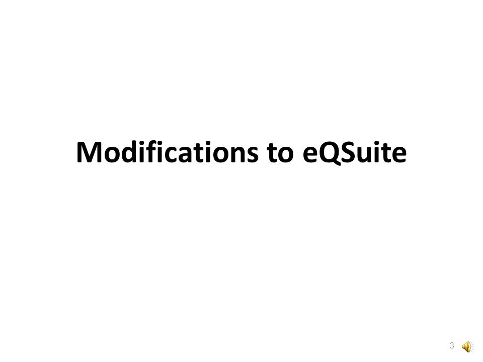  Modifications to eQSuite  Requirements when submitting authorization requests  Key reminders for avoiding administrative suspensions  Preventing