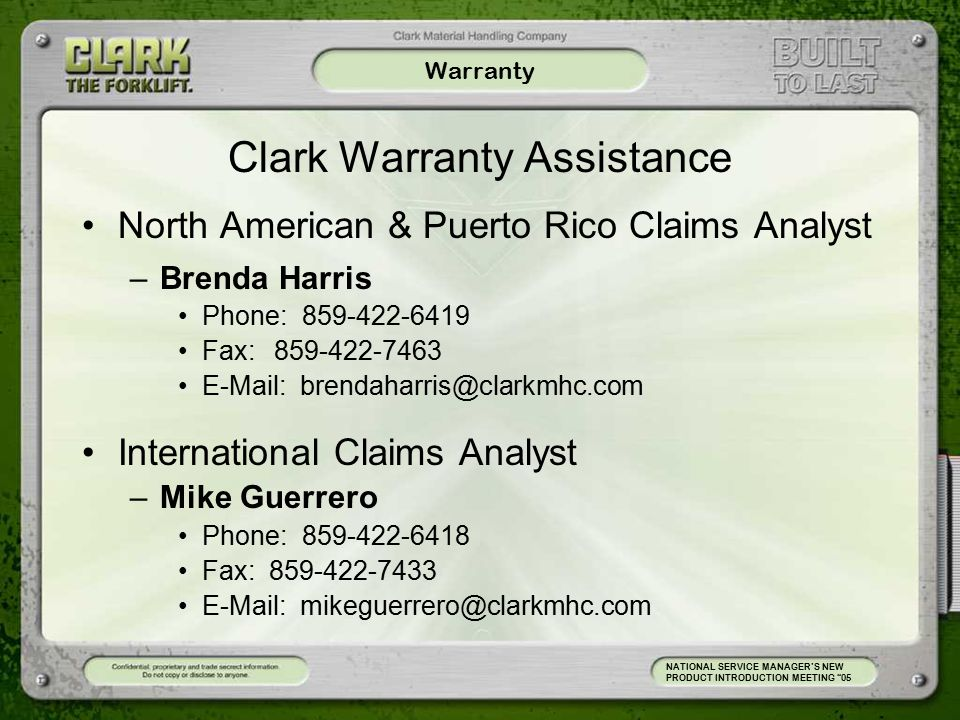 Warranty Material tag must be filled out and attached to all parts Material associated with charge back claims must be requested back by dealer otherwise will be scrapped 30 days from charge back NATIONAL SERVICE MANAGER'S NEW PRODUCT INTRODUCTION MEETING 05 Dealer Code City, St.