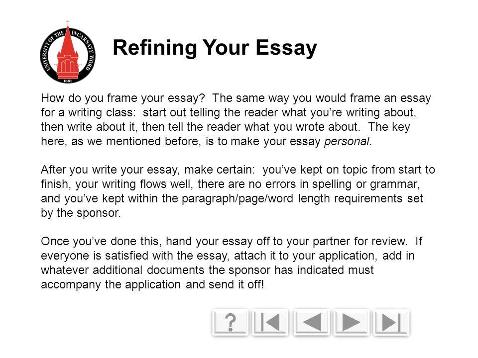 How do you frame your essay.