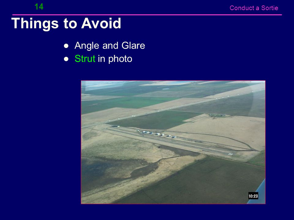 Conduct a Sortie Things to Avoid Angle and Glare Strut in photo 14
