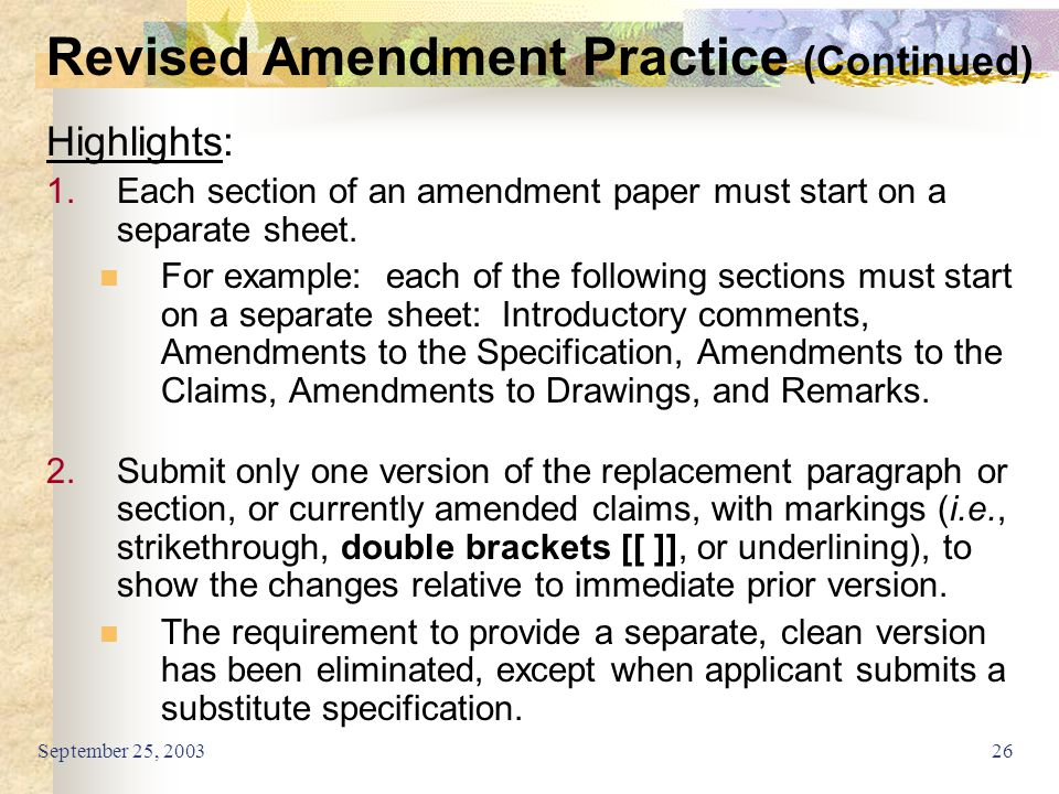 September 25, 200326 Highlights: 1.Each section of an amendment paper must start on a separate sheet. For example: each of the following sections must