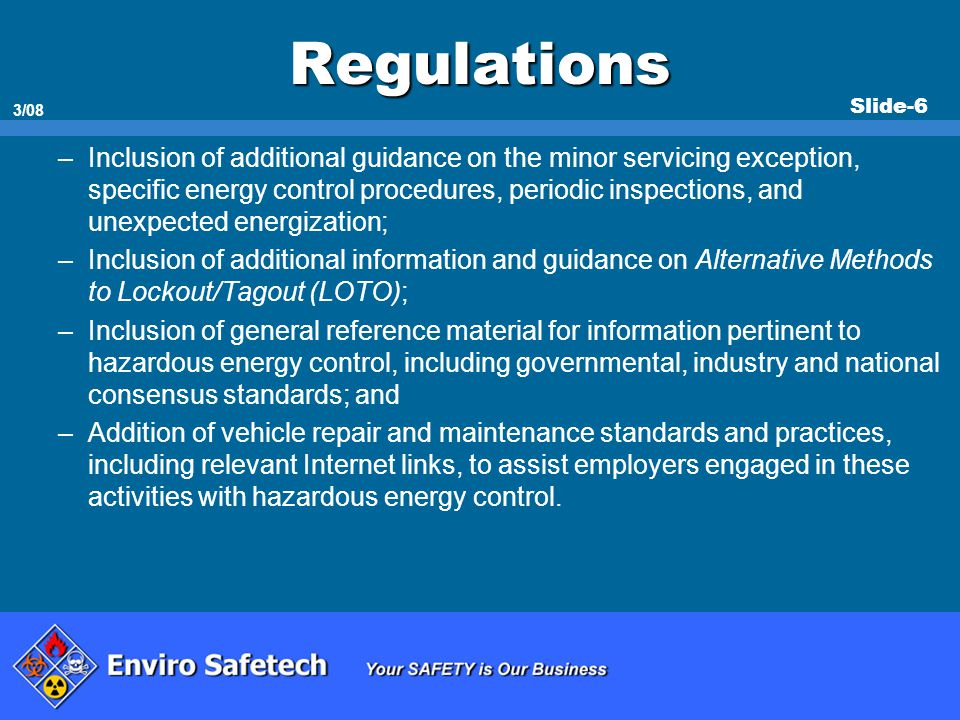 Slide-47 3/08 Group LOTO When servicing and/or maintenance is performed by a crew, craft, department or other group, they shall utilize a procedure which affords the employees a level of protection equivalent to that provided by the implementation of a personal LOTO device.