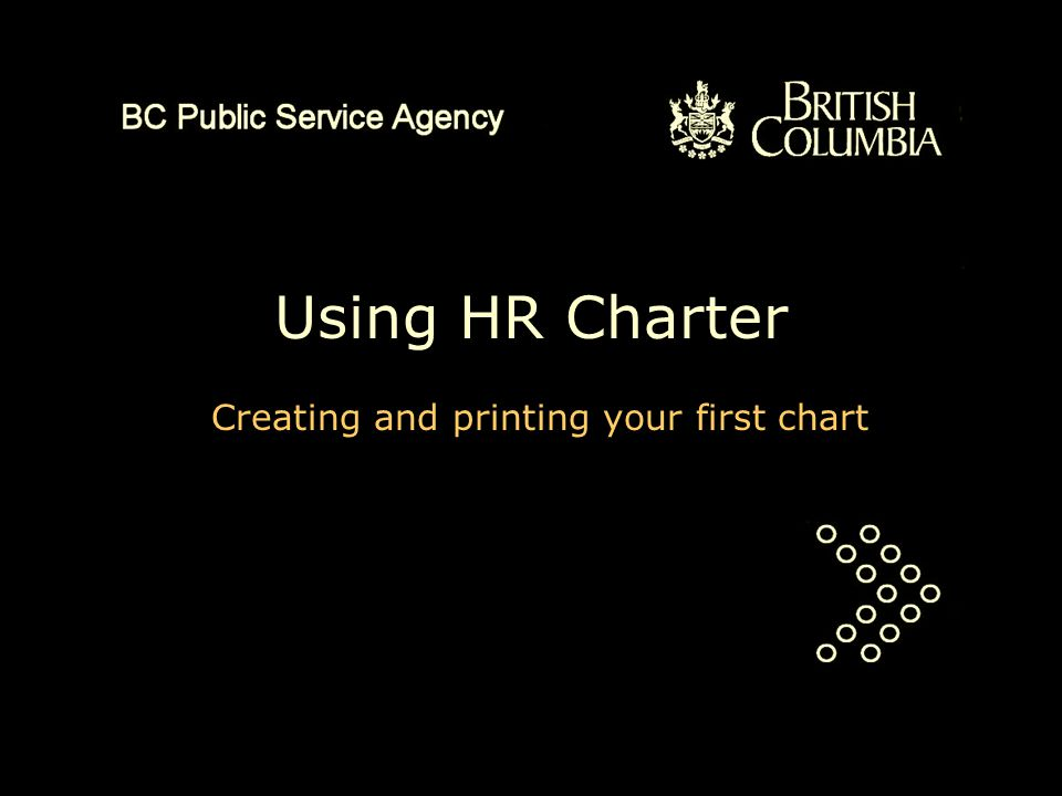 Using HR Charter Creating and printing your first chart