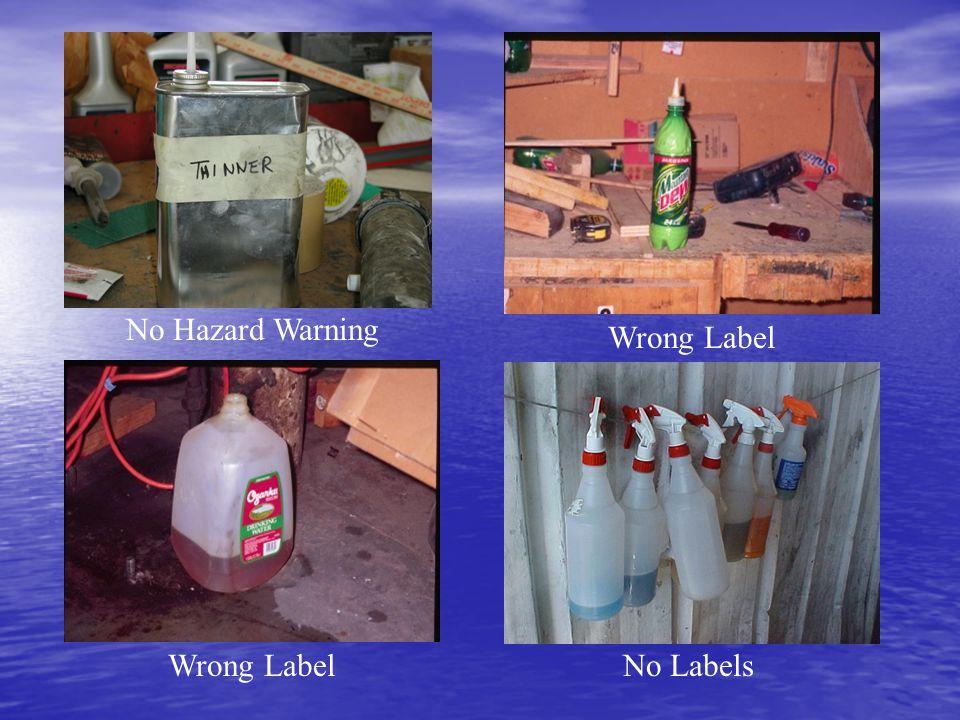No Hazard Warning Wrong Label No Labels