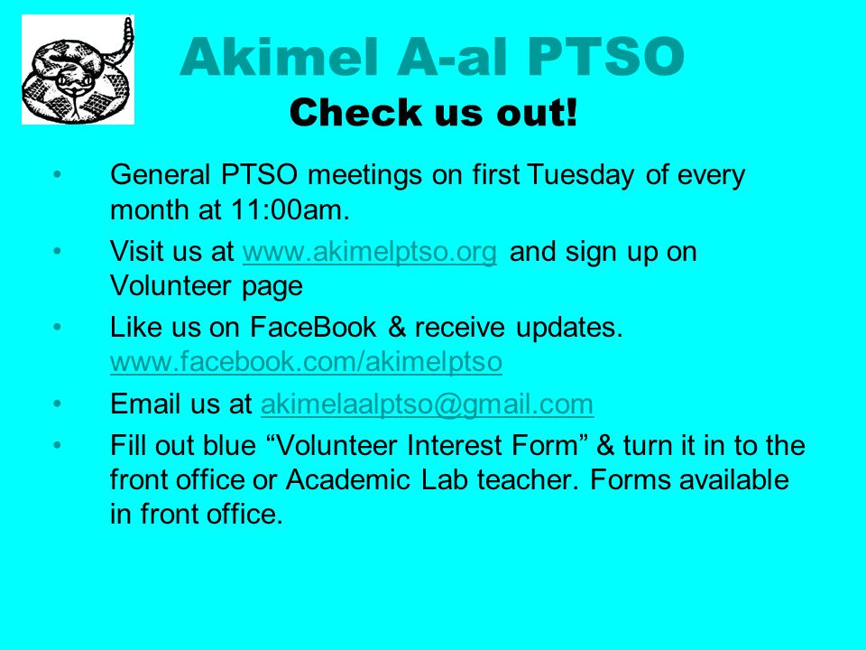 Akimel A-al PTSO Check us out. General PTSO meetings on first Tuesday of every month at 11:00am.
