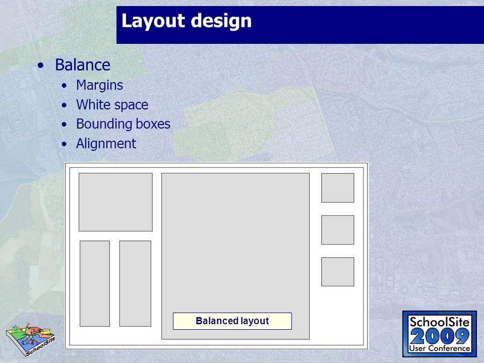 Layout design Balance Margins White space Bounding boxes Alignment Balanced layout