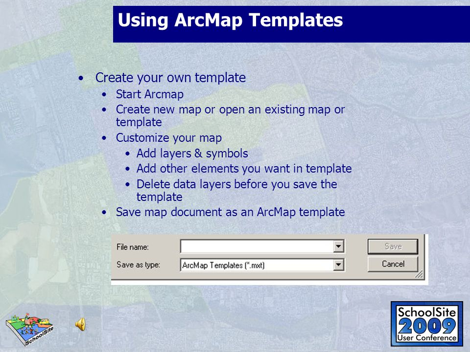 Using ArcMap Templates Create your own template Start Arcmap Create new map or open an existing map or template Customize your map Add layers & symbol