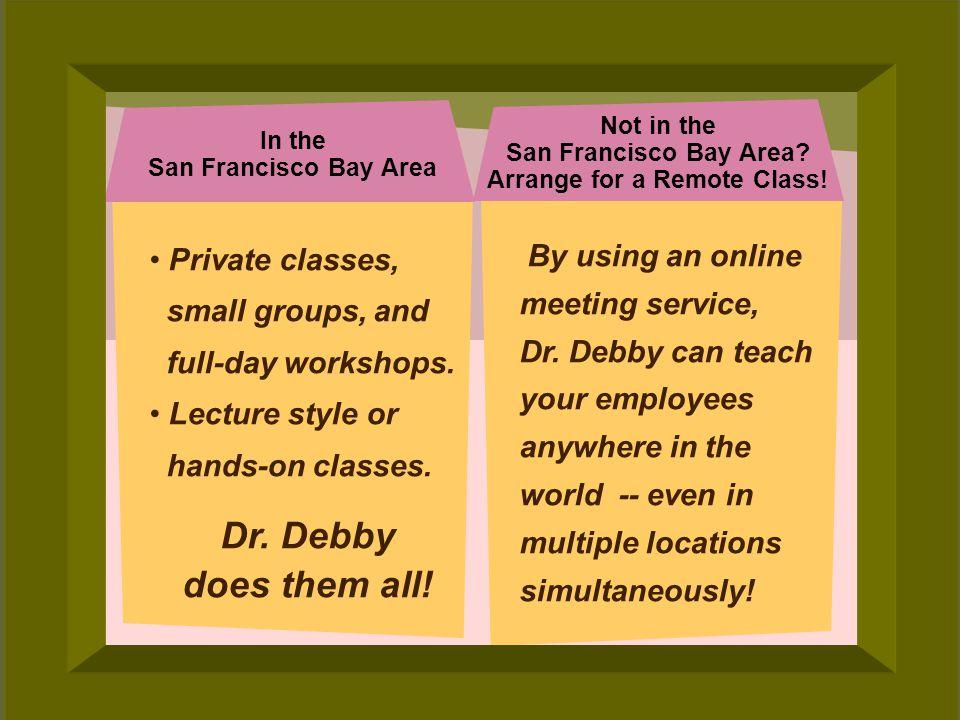© 2006 Deborah Gilden By using an online meeting service, Dr.