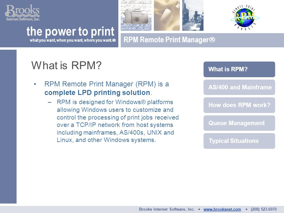 RPM Remote Print Manager (RPM) is a complete LPD printing solution.