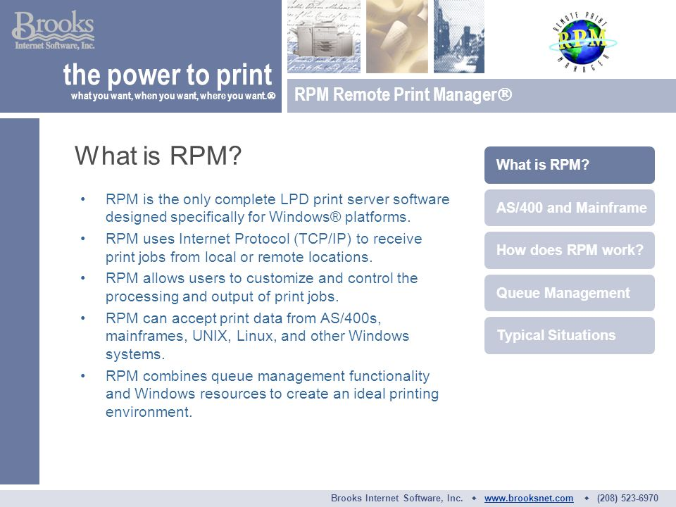 RPM is the only complete LPD print server software designed specifically for Windows® platforms.