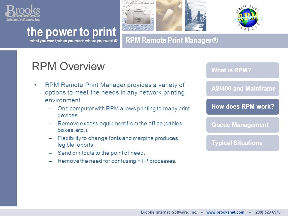 RPM Remote Print Manager provides a variety of options to meet the needs in any network printing environment.
