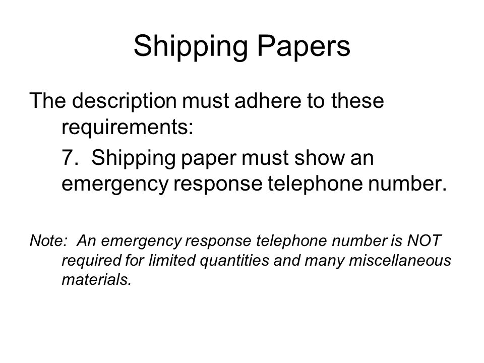 Shipping Papers The description must adhere to these requirements: 7.