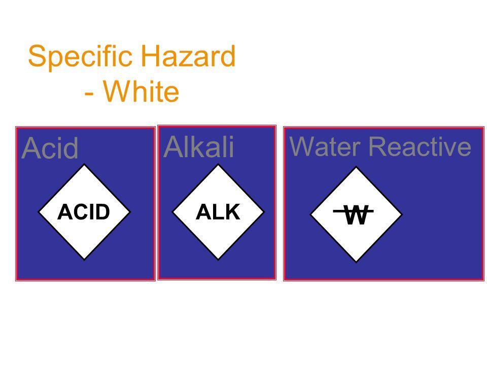 Specific Hazard - White Acid ACID Alkali ALK Water Reactive W