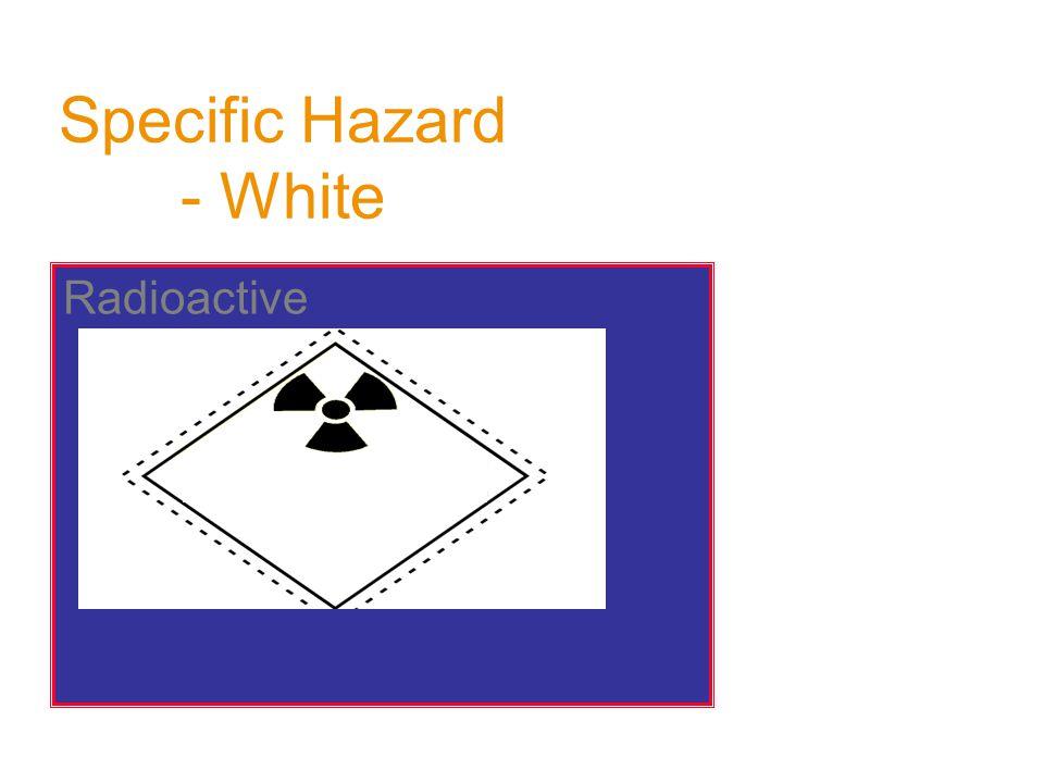 Specific Hazard - White Radioactive