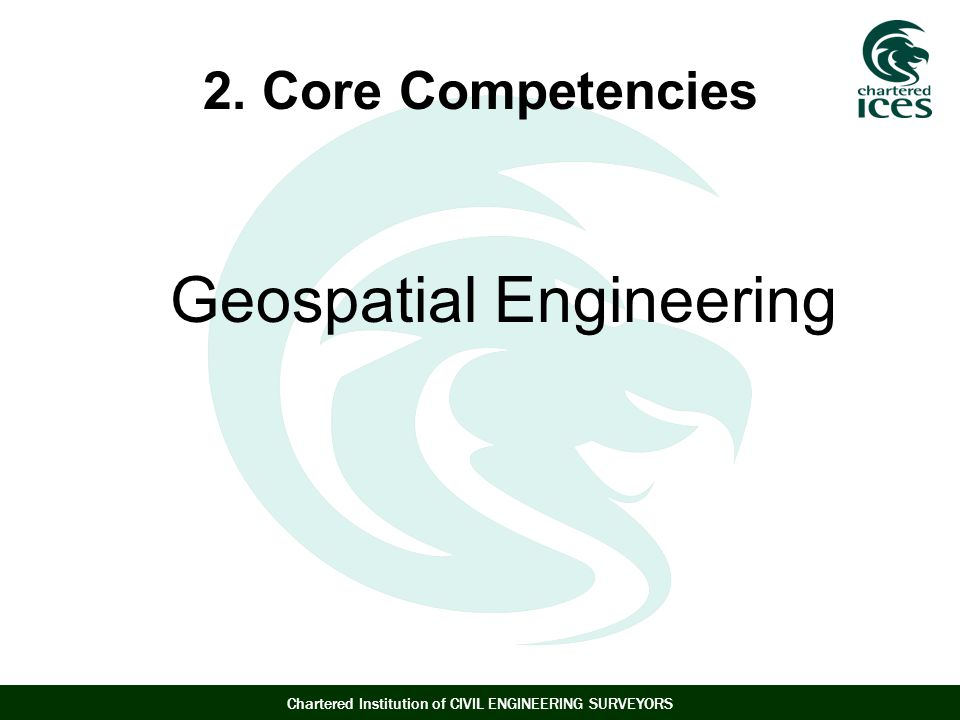2. Core Competencies Geospatial Engineering