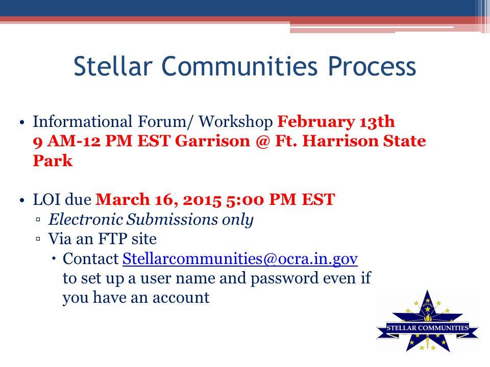 Stellar Communities Process Informational Forum/ Workshop February 13th 9 AM-12 PM EST Garrison @ Ft.