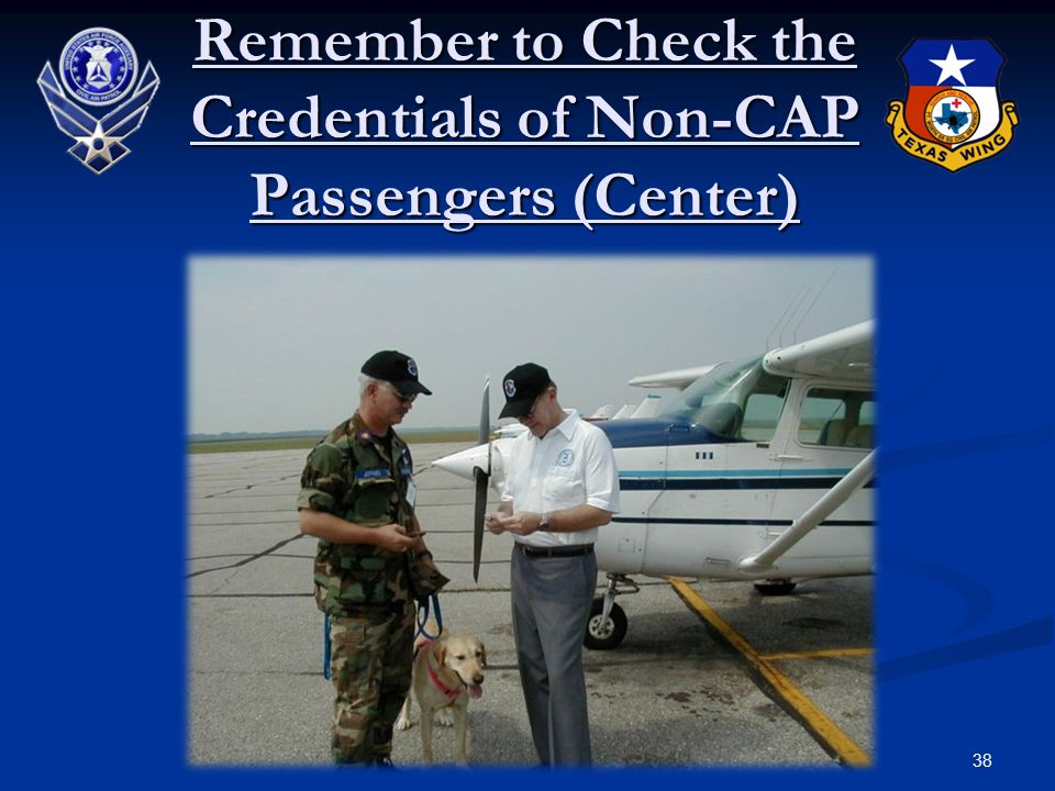 38 Remember to Check the Credentials of Non-CAP Passengers (Center)