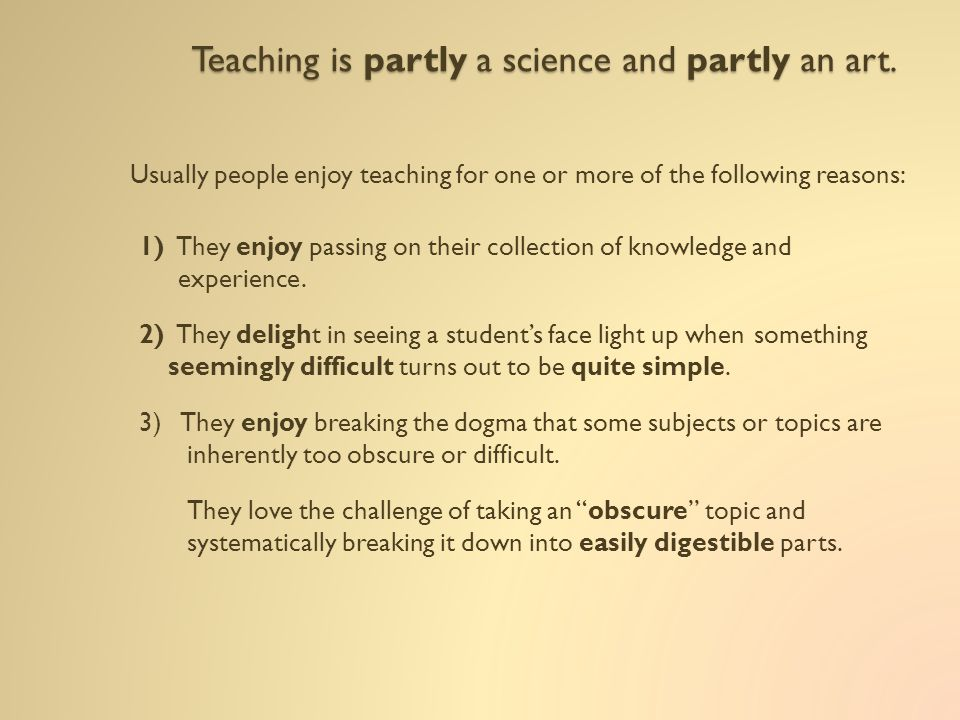 There are some simple and concrete ways to improve your teaching skills.