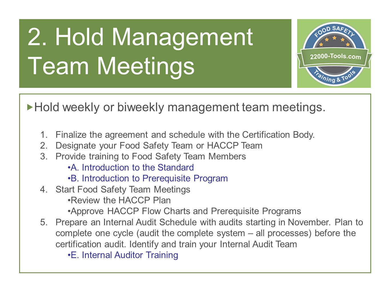 2. Hold Management Team Meetings Hold weekly or biweekly management team meetings.