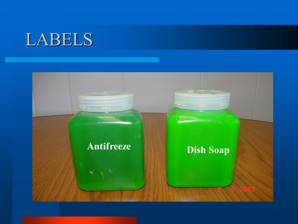 LABELS Dish Soap vs. Antifreeze