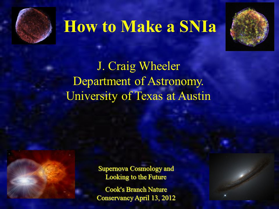 How to Make a SNIa J. Craig Wheeler Department of Astronomy.