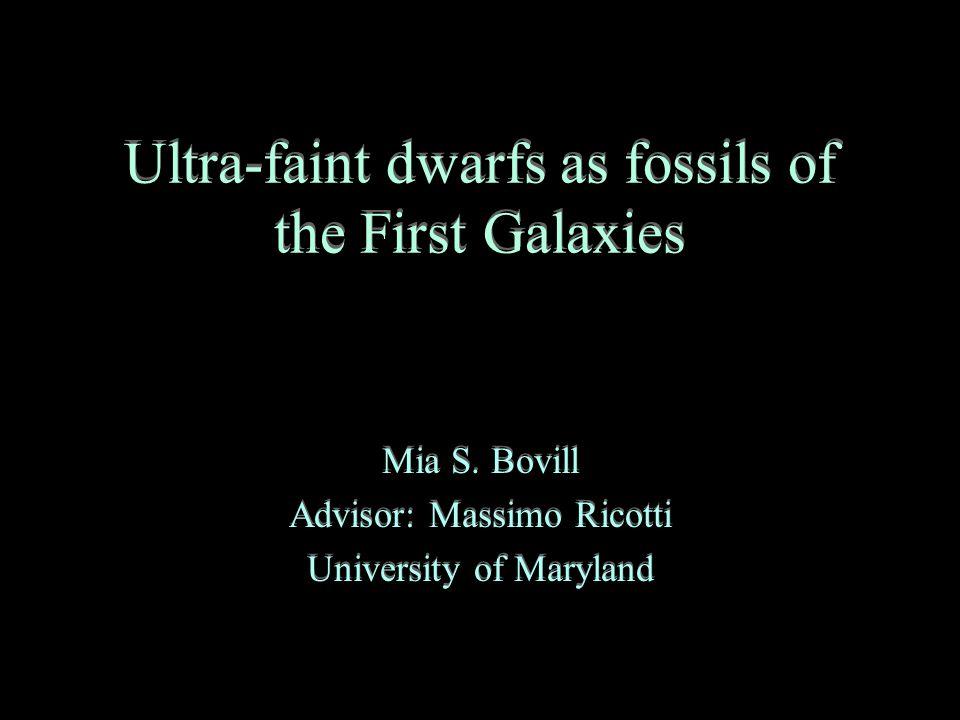 Ultra-faint dwarfs as fossils of the First Galaxies Mia S.