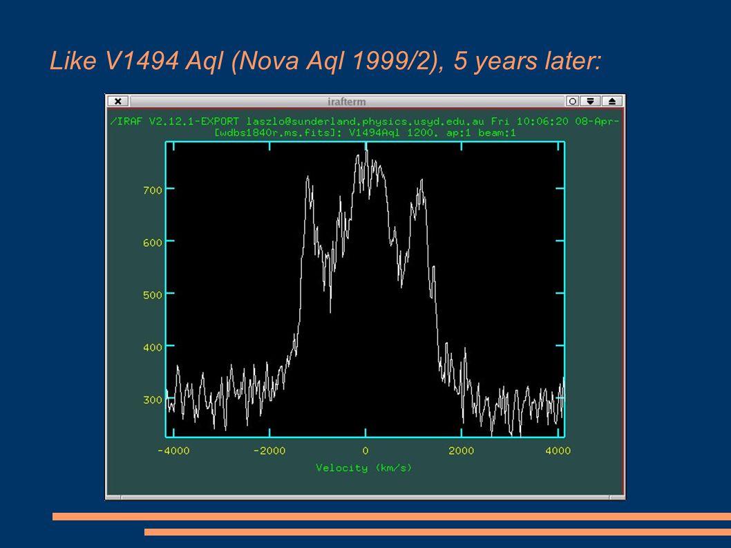 Like V1494 Aql (Nova Aql 1999/2), 5 years later: