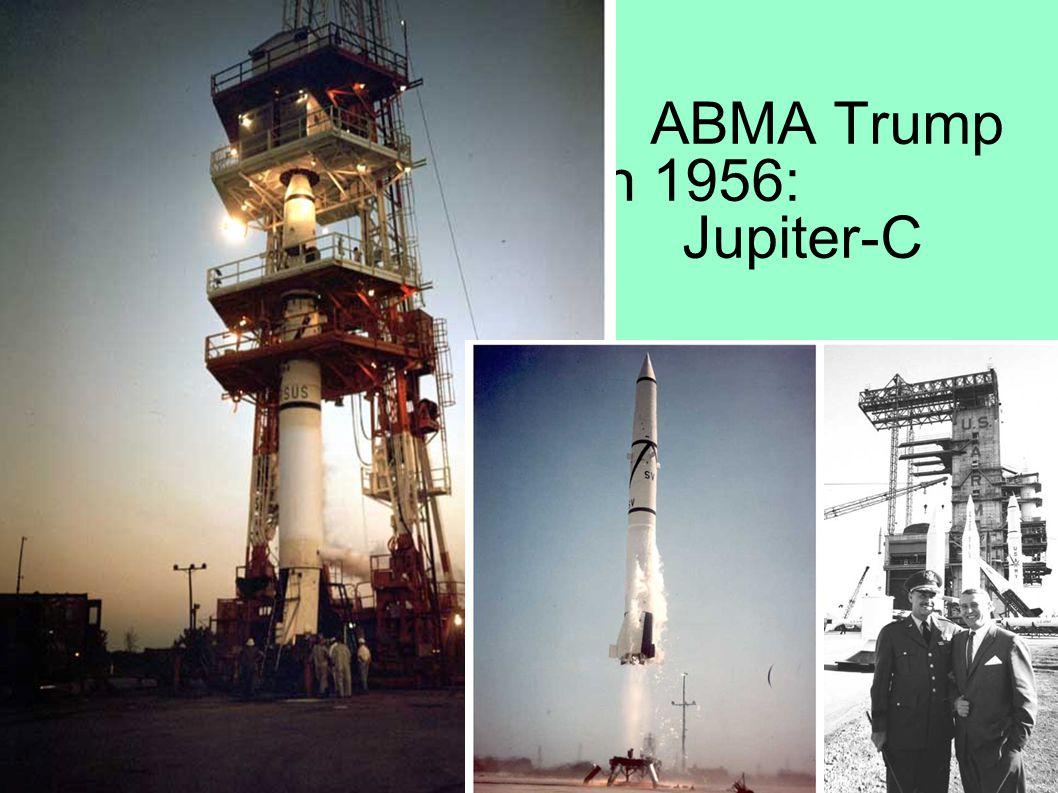 ABMA Trump Card in 1956: Jupiter-C
