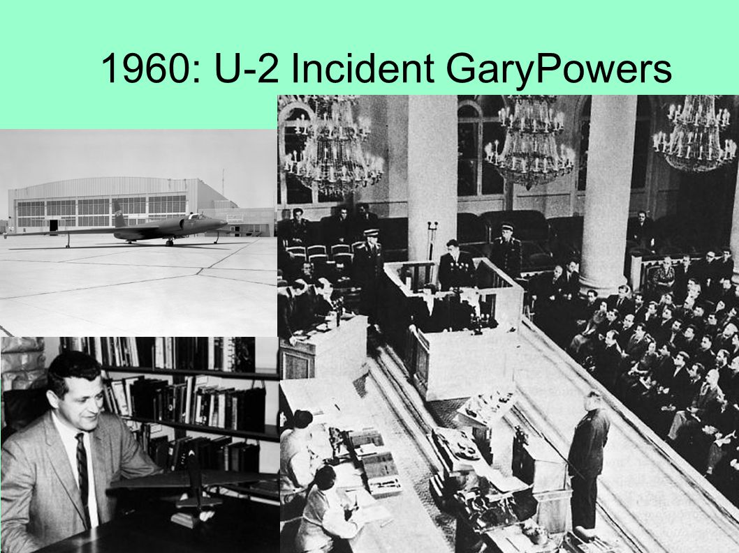 1960: U-2 Incident GaryPowers